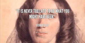 quote-George-Eliot-george-eliot-late-35